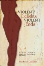 Violent Delights, Violent Ends
