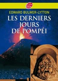 LES DERNIERS JOURS DE POMPéI - TEXTE ABRéGé