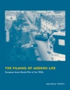 The Filming Of Modern Life