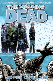 The Walking Dead, Vol. 15: We Find Ourselves book