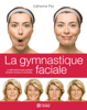 Catherine Pez - La Gymnastique faciale artwork