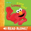 Elmo Loves You Sesame Street