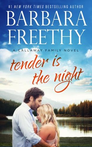 Barbara Freethy - Tender Is the Night
