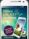 Samsung Galaxy S4 User Manual Tips  Tricks Guide For Your Phone