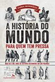 A história do mundo para quem tem pressa Book Cover