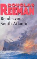 Douglas Reeman - Rendezvous - South Atlantic artwork