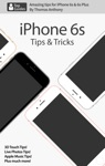 IPhone 6s Tips  Tricks