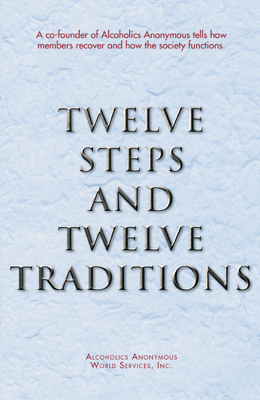 Twelve Steps and Twelve Traditions - AA World Services, Inc. book