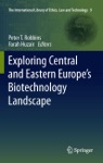 Exploring Central And Eastern Europes Biotechnology Landscape