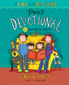 The Bible Is My Best Friend--Family Devotional