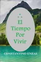 El Tiempo por Vivir (1er Capítulo)