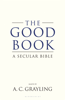 The Good Book - A. C. Grayling