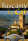Tuscany By Car  The Complete Guide