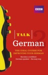 Talk German 2 Enhanced EBook With Audio - Learn German With BBC Active