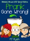 Prank Gone Wrong Rebekah Mouse  RJ Special Edition