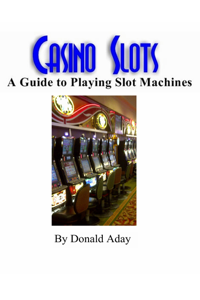Casino Slots: A guide to playing slot machines Libro Cover