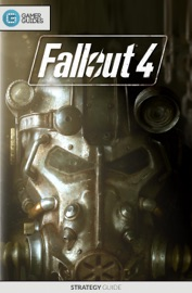 Fallout 4 - Strategy Guide - GamerGuides.com