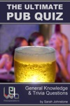 The Ultimate Pub Quiz General Knowledge And Trivia Questions