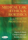 Medical Law Ethics  Bioethics For The Health Professions