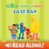 Celebrate School: Last Day (Sesame Street)