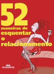 52 Maneiras de Esquentar o Relacionamento Book Cover