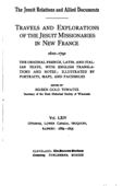 The Jesuit relations and allied documents - Travels and Explorations of the Jesuit Missionaries in New France - Vol. LXIV