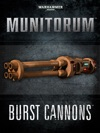 Munitorum Burst Cannons