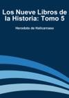 Los Nueve Libros De La Historia Tomo 5