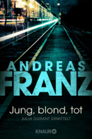 Download and Read Online Jung, blond, tot