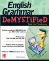 English Grammar Demystified  A Self Teaching Guide