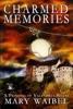 Charmed Memories (A Princess of Valendria Novel, #2)