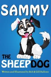 Sammy The Sheep Dog