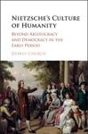 Nietzsches Culture Of Humanity