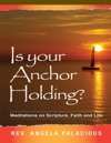 Is Your Anchor Holding