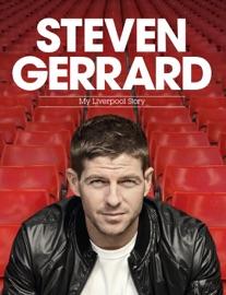 Download of Steven Gerrard: My Liverpool Story PDF eBook