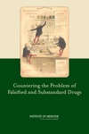 Countering The Problem Of Falsified And Substandard Drugs