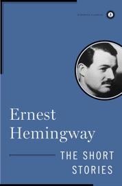 The Short Stories of Ernest Hemingway PDF Download