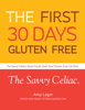 Amy Leger - The First 30 Days Gluten Free  arte