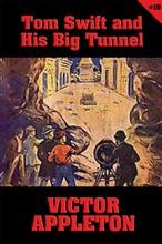 Tom Swift #19: Tom Swift and His Big Tunnel