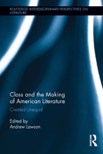 Class And The Making Of American Literature