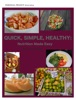 Quick, Simple, Healthy: Nutrition Made Easy
