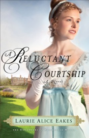 A Reluctant Courtship (The Daughters of Bainbridge House Book #3) PDF Download