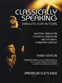 Classically Speaking, Dialects for Actors