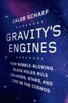 Gravitys Engines