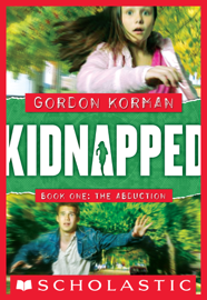Kidnapped #1: The Abduction - Gordon Korman book summary