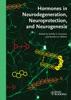 Hormones in Neurodegeneration, Neuroprotection, and Neurogenesis