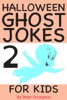 Halloween Ghost Jokes For Kids