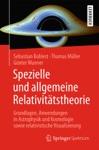 Spezielle Und Allgemeine Relativittstheorie