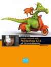 Learning Image Retouch With Photoshop CS6 With 100 Practical Exercises