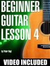 Beginner Guitar Lesson 4